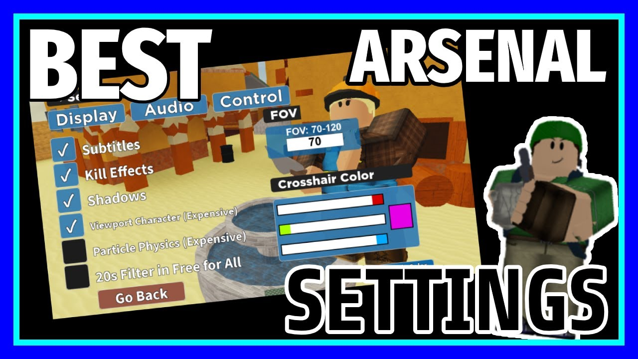 best settings in arsenal full guide updated roblox