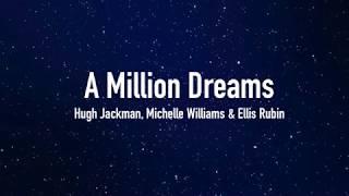 A Million Dreams - The Greatest Showman | Sub Español