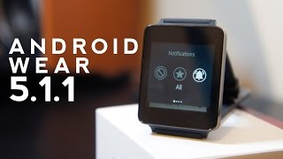 Android Wear 5.1.1 On LG G Watch