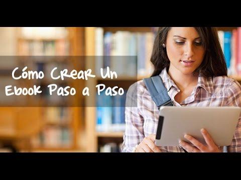 Cómo Crear Un Ebook Paso a Paso (Parte 1)