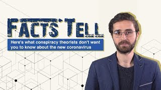 Facts Tell: Here's what conspiracy theorists don't want you to know about