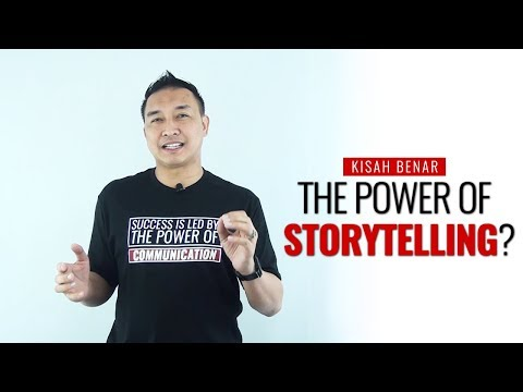 The Power Of Storytelling | Cerita Yang Berpengaruh - Rizal Rashid