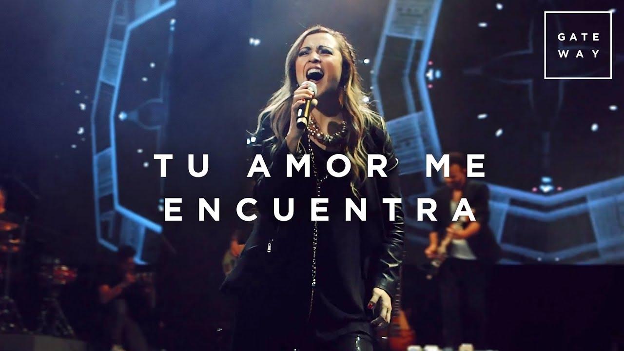 Tu Amor Me Encuentra // Gateway Worship (con Kristy Motta) // Murallas