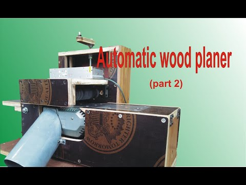 Automatic wood planer (part 2)