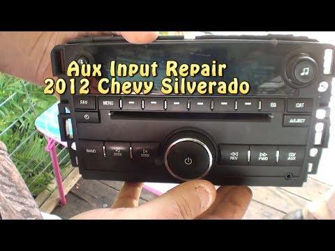 Aux Input Repair. 2012 Chevy Silverado