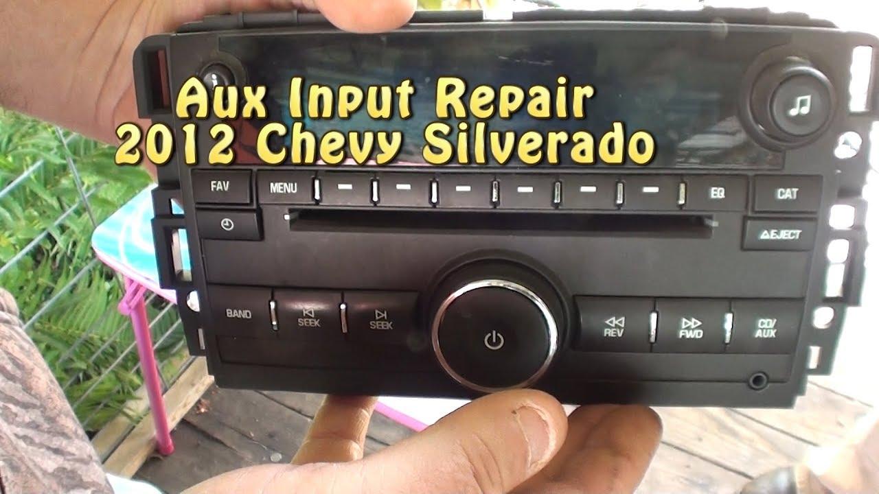 Aux Input Repair  2012 Chevy Silverado