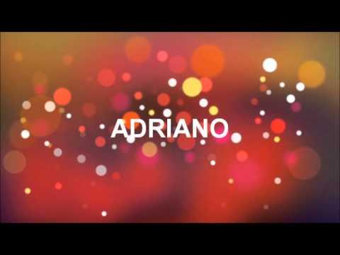 Tanti Auguri Adriano Youtube