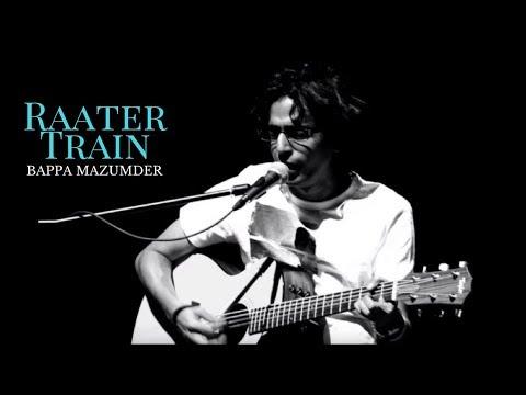 Raater Train - Bappa Mazumder
