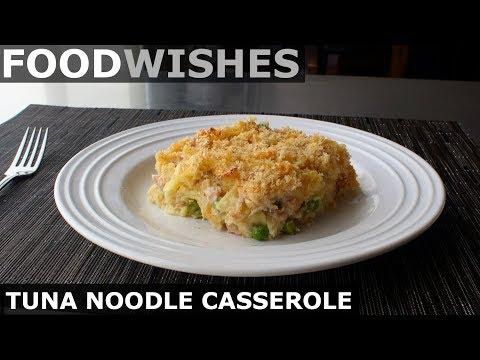 Tuna Noodle Casserole Food Wishes