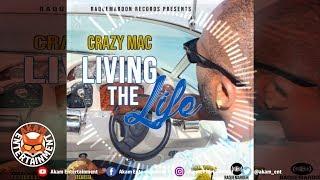Crazy Mac - Living The Life - October 2018