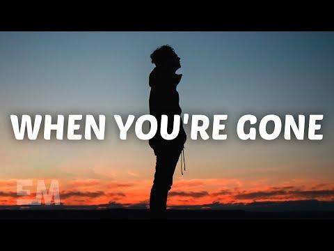 Lex - When You're Gone (Lyrics)