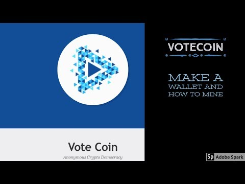Votecoin! Get a Wallet and how to mine