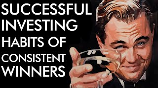 Successful Investors - Habits of Consistent WINNERS