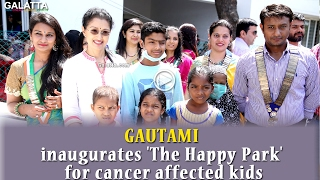 Gautami inaugurates The Happy Park for cancer affected kids