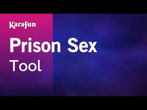 Karaoke Prison Sex - Tool *