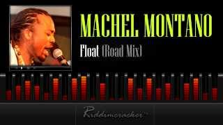 Machel Montano - Float | RAMA Studios, Precision Productions & Studio 758 (Road Mix) [Soca 2013]