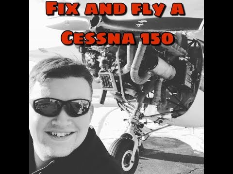 Fix and fly a Cessna 150