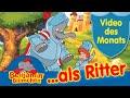 Benjamin Blümchen als Ritter VIDEO DES MONATS