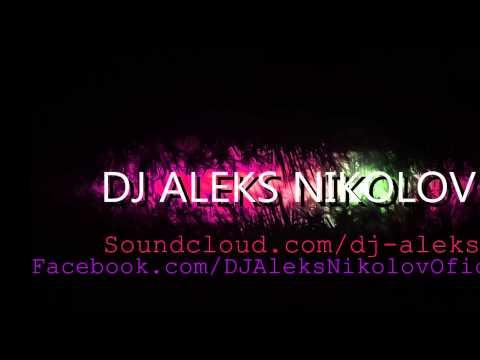 DJ ALEKS NIKOLOV - AFTER USE DEAD...
