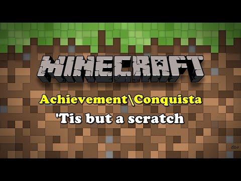 Minecraft -  Achievement\Trophy -'Tis but a scratch