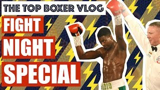 UMAR SADIQ FIGHT NIGHT SPECIAL! Top Boxer Vlog #22