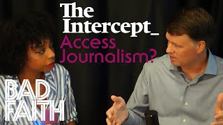 Is The Intercept Access Journalism? Ryan Grim Responds.