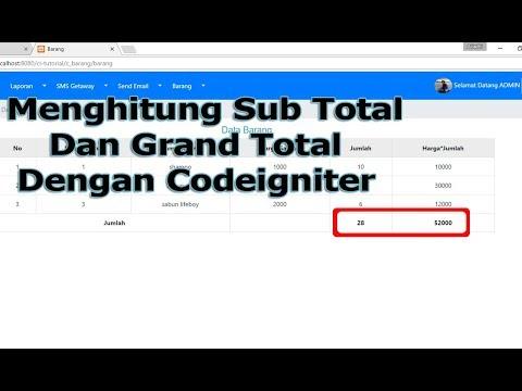 Menghitung Sub Total dan Grand Total dengan PHP Codeigniter