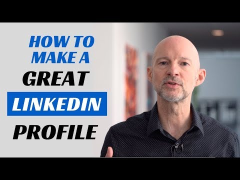 How to Make a Great Linkedin Profile - TIPS + EXAMPLES
