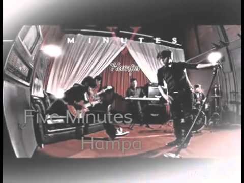 Five Minutes HAMPA (Official Vidio Lirik)