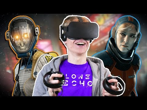 THE ULTIMATE SPACE ADVENTURE! | Lone Echo VR (Oculus Touch Gameplay)