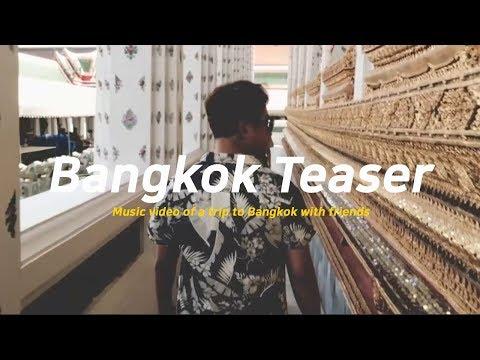 travel-video-bangkok-teaser/-17th-year-bangkok-music-video