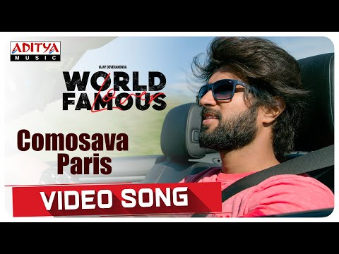 Comosava Paris Video Song | World Famous Lover | Vijay Deverakonda | Gopi Sundar