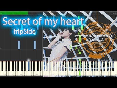 Secret of my heart - fripSide - Piano 【Sheet Music/楽譜】
