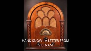 Watch Hank Snow A Letter From Vietnam video