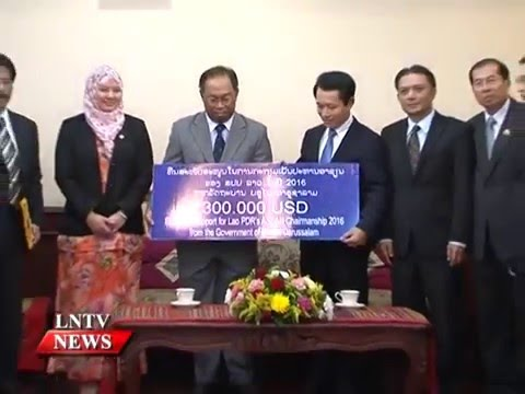 Lao NEWS on LNTV: The gov of Brunei Darussalam has provided financial support to Laos.11/1/2016