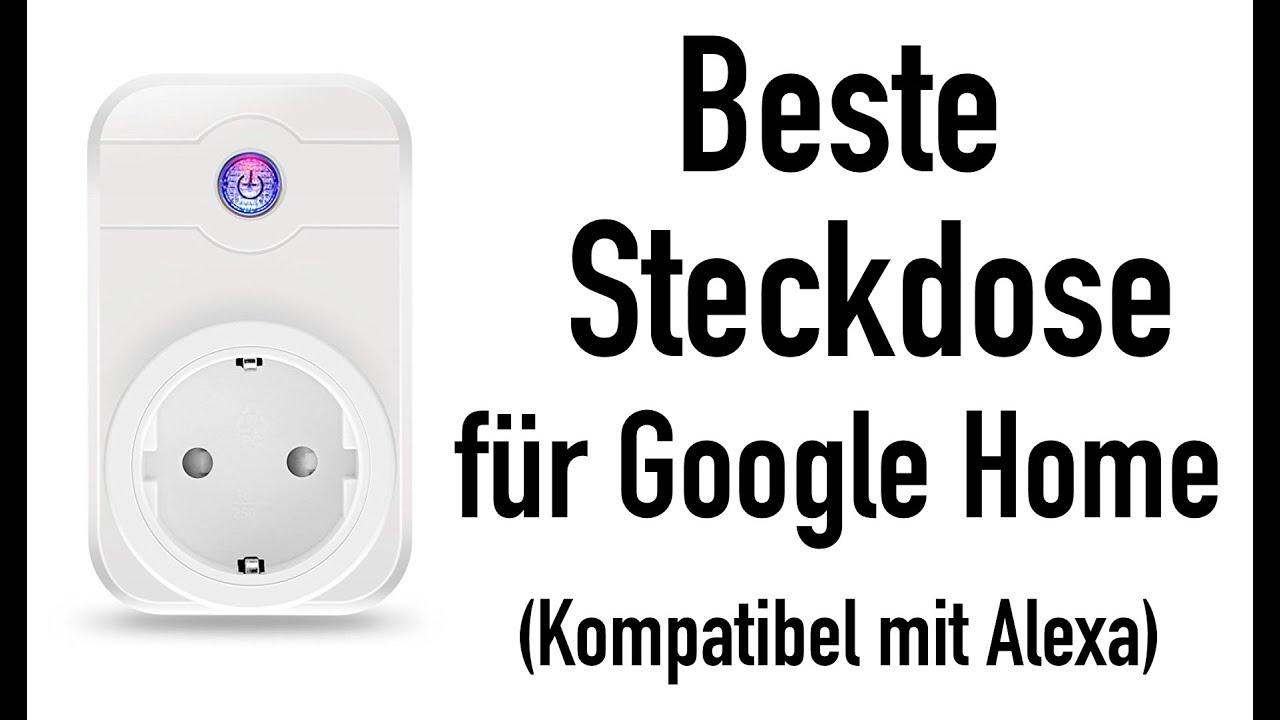 beste steckdose f r google home youtube. Black Bedroom Furniture Sets. Home Design Ideas