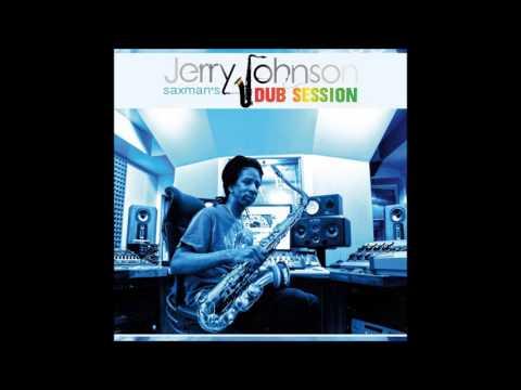Jerry Johnson - Midnight Dub (Saxman's Dub Session)