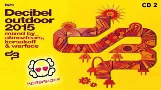 Decibel Outdoor 2015 - CD2 by Korsakoff