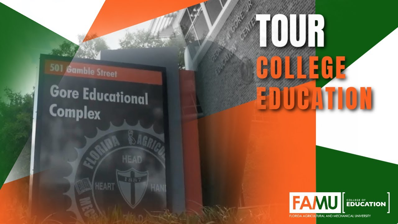 FAMU College of Education | College Tour | Education | FAMU