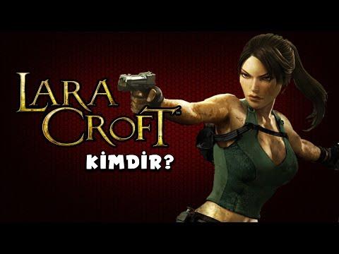 Lara Croft KiMDiR?