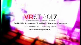 VRST 2017 Technical Papers Preview
