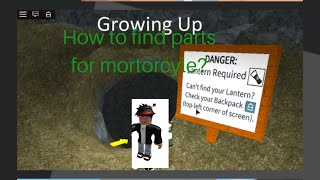 "How to find all 6 pieces of the motorcycle in ""Growing Up"" (ROBLOX)"