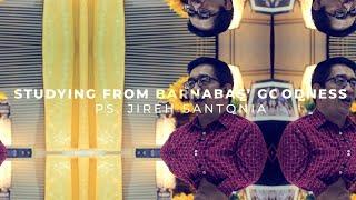 Day 34 | Studying from Barnabas' Goodness | Life Vision Series | Ps. Jireh Santonia