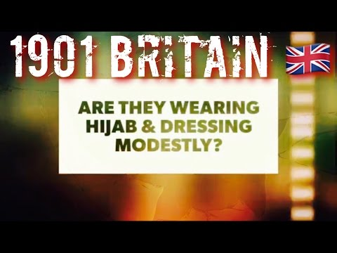 IN 1901 IN THE UK ENGLISH PEOPLE WEARING HIJAB & DRESSING MODESTLY WHATS CHANGED.??