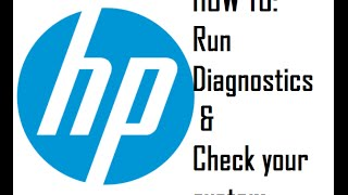 HOW TO: HP Built in Diagnostics / Startup Check - Bad Hard drive? Memory?