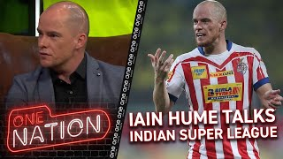 "IAIN HUME DESCRIBES ""MADNESS"" OF INDIAN FOOTBALL 