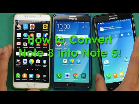 How to Convert Galaxy Note 3 into Note 5!