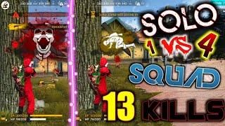 Solo Vs Squad pro Tips- 1 Vs 4  With 13 Kills - 10 Head shot with MP40 -ஒரு பொறுமை இருந்தால் BOOYAH
