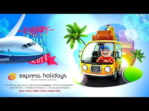 Express Holidays,Coimbatore ##The ultimate tour operator##kovai@ 2018 Happy New year