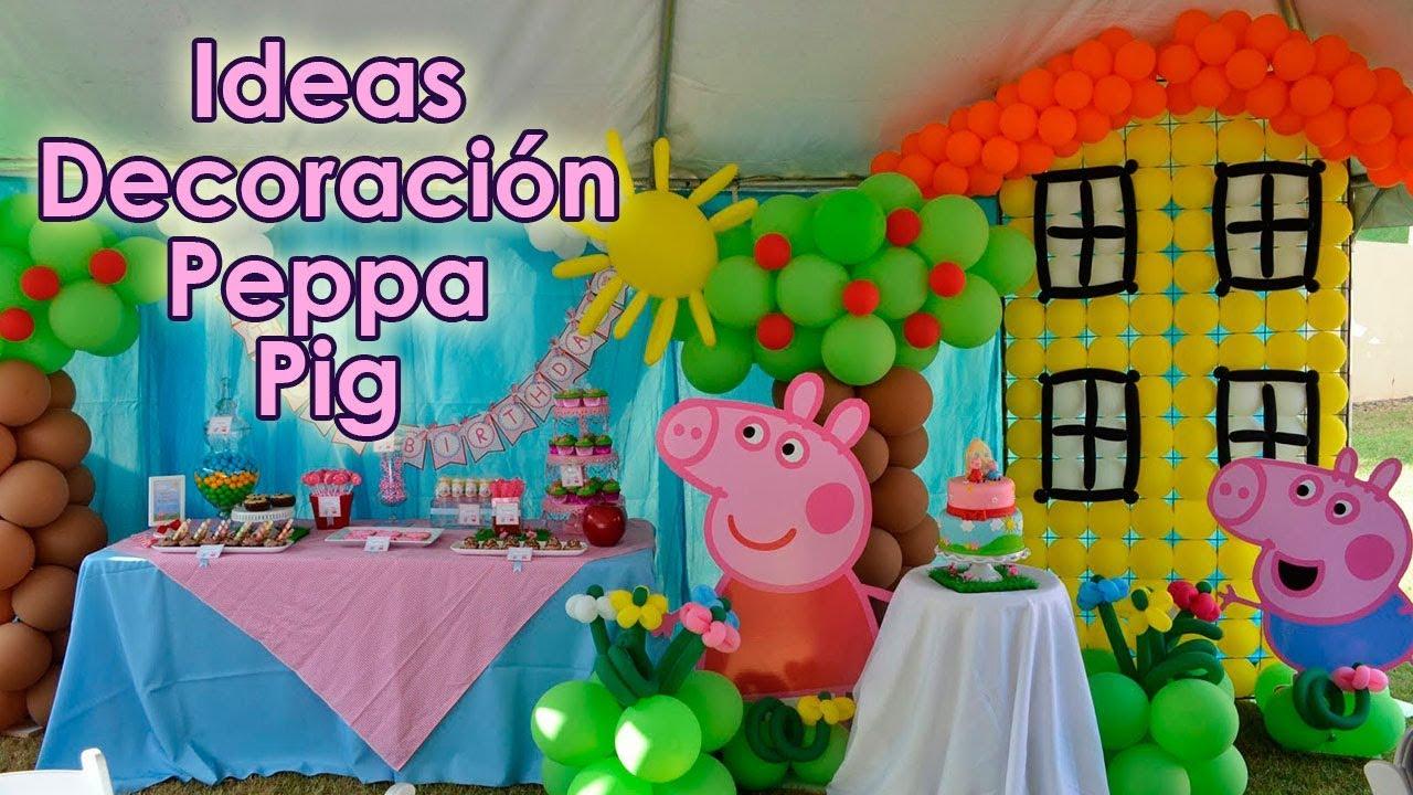 Ideas Decoracion Fiesta Peppa Pig